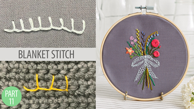 Learn to Embroider Part 11: Blanket Stitch